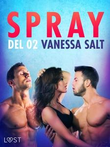 Spray - Del 2 (e-bok) av Vanessa Salt