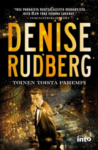 Toinen toista pahempi (e-bok) av Denise Rudberg