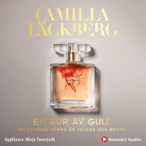 En bur av guld (ljudbok) av Camilla Läckberg
