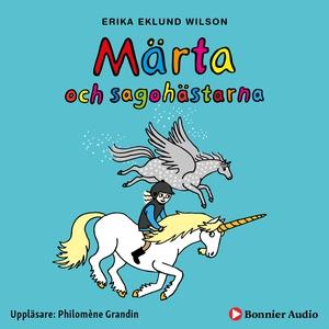 Märta och sagohästarna (ljudbok) av Erika Eklun