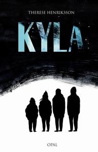 Kyla (e-bok) av Therese Henriksson