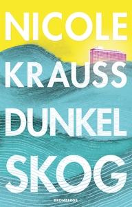 Dunkel skog (e-bok) av Nicole Krauss