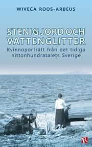Stenig jord och vattenglitter (e-bok) av Wiveca