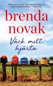 Väck mitt hjärta (e-bok) av Brenda Novak
