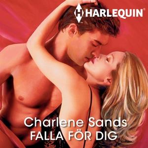 Falla för dig (ljudbok) av Charlene Sands