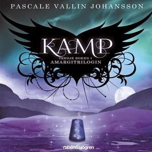 Kamp : Amargitrilogin (ljudbok) av Pascale Vall