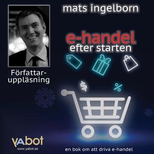 E-handel efter starten (ljudbok) av Mats Ingelb