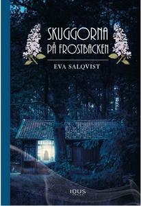 Skuggorna på Frostbacken (ljudbok) av Eva Salqv