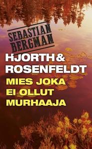Mies joka ei ollut murhaaja (e-bok) av Hans Ros
