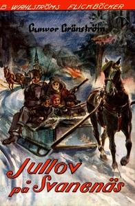 Jullov på Svanenäs (e-bok) av Gunvor Gränström