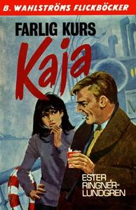 Kaja 6 - Farlig kurs, Kaja! (e-bok) av Ester Ri