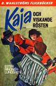 Kaja 7 - Kaja och viskande rösten