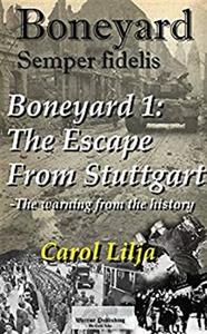 Boneyard 1-The escape from Stuttgart (e-bok) av