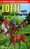 Lotte 9 - Lotte och Fölet på långritt