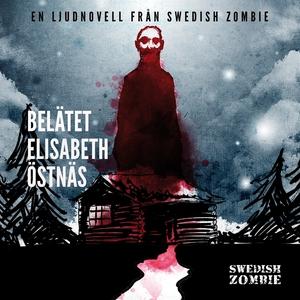 Belätet (ljudbok) av Elisabeth Östnäs