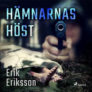 Hämnarnas höst (ljudbok) av Erik Eriksson