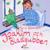 Joakim och bladgubben