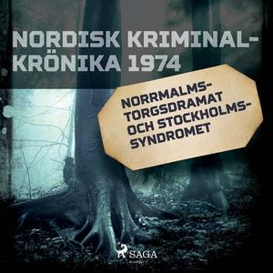 Norrmalmstorgsdramat och stockholmssyndromet (l