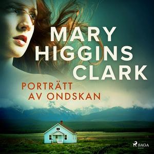 Porträtt av ondskan (ljudbok) av Mary Higgins C