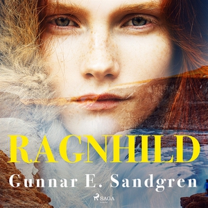 Ragnhild (ljudbok) av Gunnar E. Sandgren