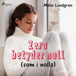 Zero betyder noll (ljudbok) av Malin Lundgren