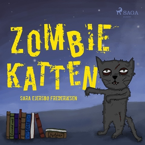 Zombiekatten (ljudbok) av Sara Ejersbo Frederik