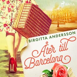 Åter till Barcelona (ljudbok) av Birgitta Ander