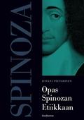 Opas Spinozan Etiikkaan