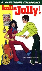 Jolly 1 - Kolla Jolly! (e-bok) av Ingrid Bredbe