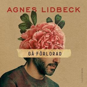 Gå förlorad (ljudbok) av Agnes Lidbeck