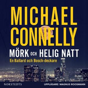 Mörk och helig natt (ljudbok) av Michael Connel