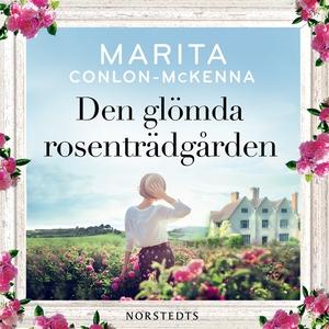 Den glömda rosenträdgården (ljudbok) av Marita