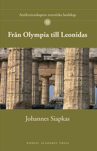 Från Olympia till Leonidas (e-bok) av Johannes