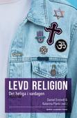 Levd religion : Det heliga i vardagen