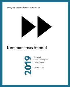 Konjunkturrådets rapport 2019: Kommunernas fram