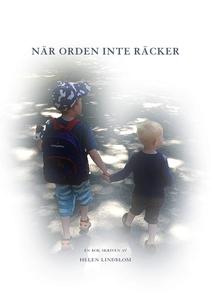 När orden inte räcker (e-bok) av Helen Lindblom