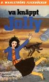 Jolly 14 - Va knäppt, Jolly