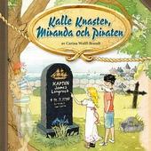 Kalle Knaster, Miranda och Piraten