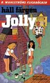 Jolly 16 - Håll färgen, Jolly