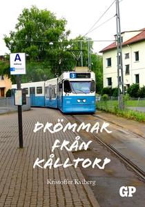 Drömmar från Kålltorp (e-bok) av Kristoffer Kvi