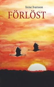 Förlöst (e-bok) av Irene Ivarsson