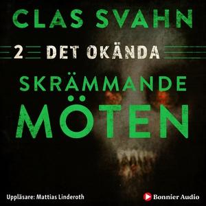 Skrämmande möten (ljudbok) av Clas Svahn