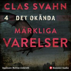 Märkliga varelser (ljudbok) av Clas Svahn