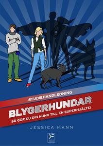 Blygerhundar - studiehandledning (e-bok) av Jes