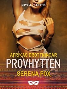 Provhytten (e-bok) av Serena Fox