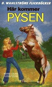 Pysen 1 - Här kommer Pysen (e-bok) av Marie Lou