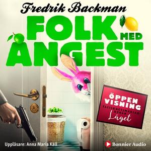 Folk med ångest (ljudbok) av Fredrik Backman