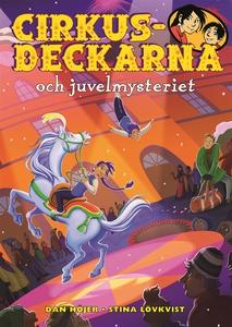 Cirkusdeckarna och juvelmysteriet (e-bok) av Da