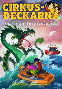 Cirkusdeckarna och monstermysteriet (e-bok) av
