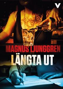 Längta ut (ljudbok) av Magnus Ljunggren